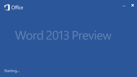 office 2013 word splash Office 2013 预览版试用体验